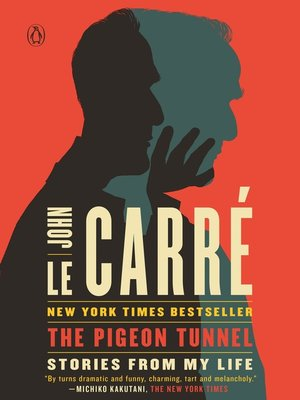 The Pigeon Tunnel by John le Carré.                                              AVAILABLE eBook.
