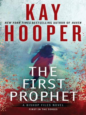 The First Prophet by Kay Hooper. AVAILABLE eBook.