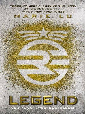 Legend by Marie Lu. AVAILABLE eBook.