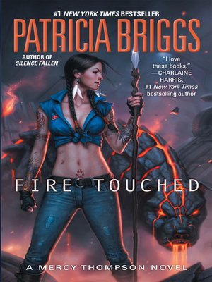 Fire Touched by Patricia Briggs. AVAILABLE eBook.