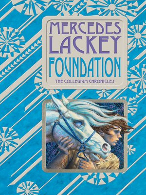 Foundation by Mercedes Lackey. AVAILABLE eBook.