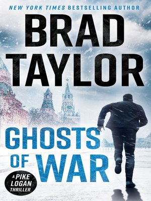 Ghosts of War by Brad Taylor. AVAILABLE eBook.