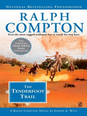 The Tenderfoot Trail by Ralph Compton. AVAILABLE eBook.