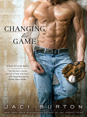 Changing the Game by Jaci Burton. AVAILABLE eBook.