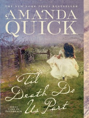 'Til Death Do Us Part by Amanda Quick. AVAILABLE eBook.