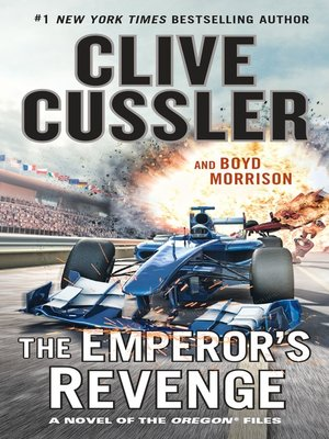 The Emperor's Revenge by Clive Cussler. AVAILABLE eBook.