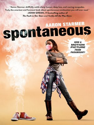 Spontaneous by Aaron Starmer. AVAILABLE eBook.