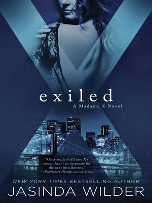 Exiled by Jasinda Wilder.                                              AVAILABLE eBook.