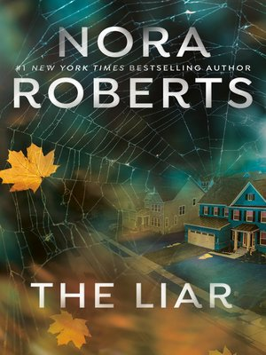 The Liar by Nora Roberts. AVAILABLE eBook.