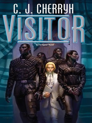 Visitor by C. J. Cherryh. AVAILABLE eBook.