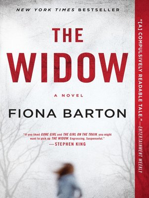 The Widow by Fiona Barton. AVAILABLE eBook.