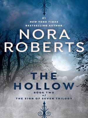 The Hollow by Nora Roberts. AVAILABLE eBook.