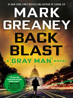 Back Blast by Mark Greaney. AVAILABLE eBook.