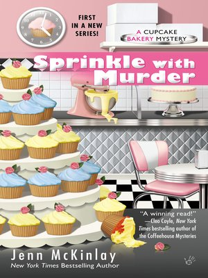Sprinkle with Murder by Jenn McKinlay.                                              AVAILABLE eBook.