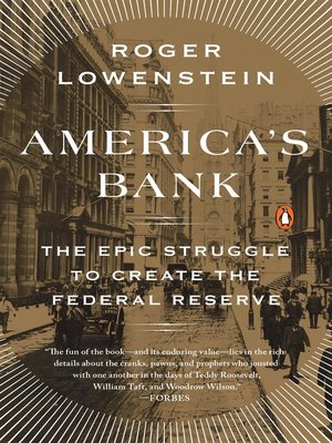 America's Bank by Roger Lowenstein. AVAILABLE eBook.