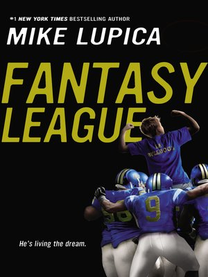 Fantasy League by Mike Lupica. AVAILABLE eBook.
