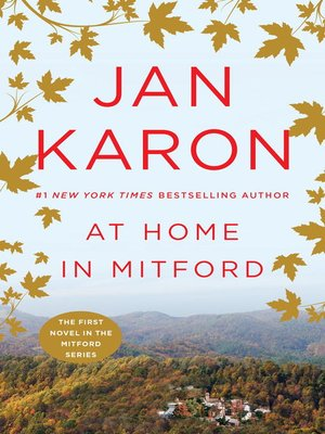At Home in Mitford by Jan Karon. WAIT LIST eBook.