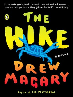 The Hike by Drew Magary. AVAILABLE eBook.