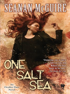 One Salt Sea by Seanan McGuire. AVAILABLE eBook.