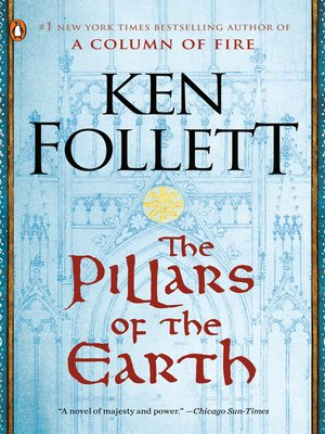 The Pillars of the Earth by Ken Follett.                                              AVAILABLE eBook.