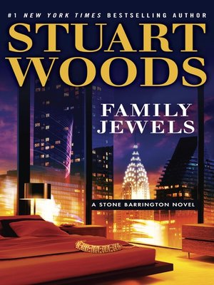 Family Jewels by Stuart Woods. AVAILABLE eBook.