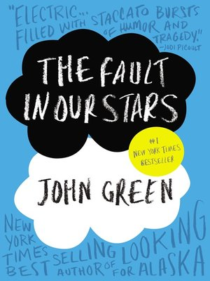 The Fault in Our Stars by John Green. WAIT LIST eBook.