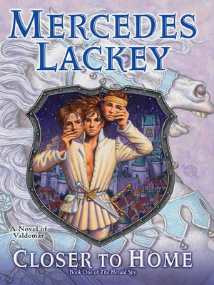 Closer to Home by Mercedes Lackey. AVAILABLE eBook.