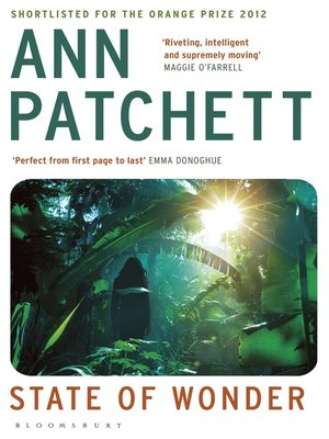 State of Wonder by Ann Patchett. AVAILABLE eBook.