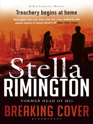 Breaking Cover by Stella Rimington. AVAILABLE eBook.