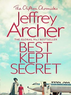 Best Kept Secret by Jeffrey Archer. AVAILABLE eBook.