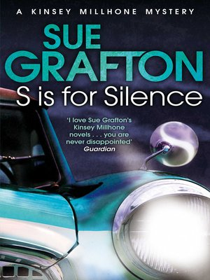 """S"" is for Silence by Sue Grafton. AVAILABLE eBook."