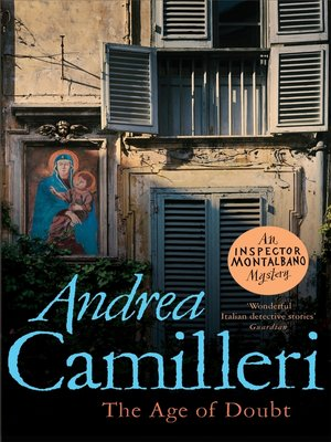 The Age of Doubt by Andrea Camilleri. AVAILABLE eBook.