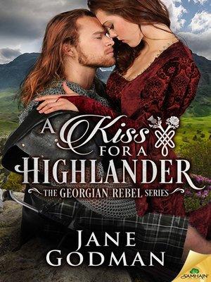 A Kiss for a Highlander by Jane Godman. WAIT LIST eBook.