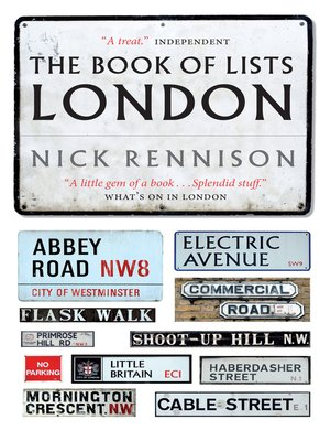 The Book of Lists London by Nick Rennison. AVAILABLE eBook.