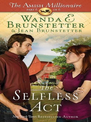 The Selfless Act by Wanda E. Brunstetter. AVAILABLE eBook.