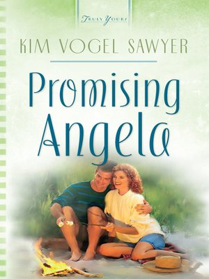 Promising Angela by Kim Vogel Sawyer. AVAILABLE eBook.