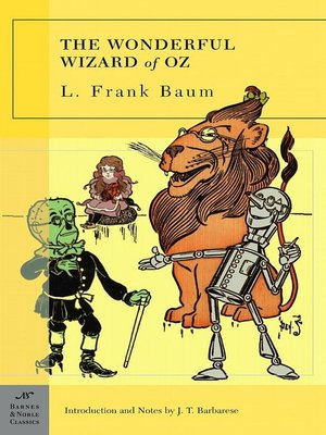 The Wonderful Wizard of Oz by L. Frank Baum. AVAILABLE eBook.