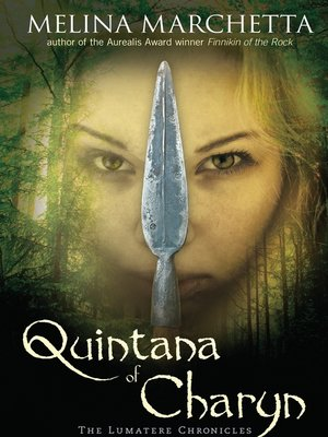 Quintana of Charyn by Melina Marchetta. AVAILABLE eBook.