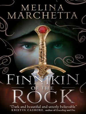 Finnikin of the Rock by Melina Marchetta. AVAILABLE eBook.