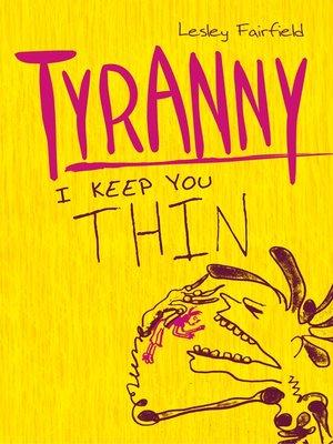 Tyranny by Lesley Fairfield. AVAILABLE eBook.