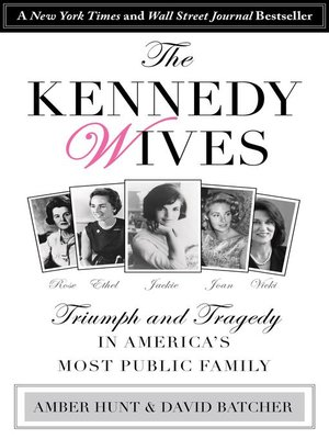 Kennedy Wives by Amber Hunt. AVAILABLE eBook.