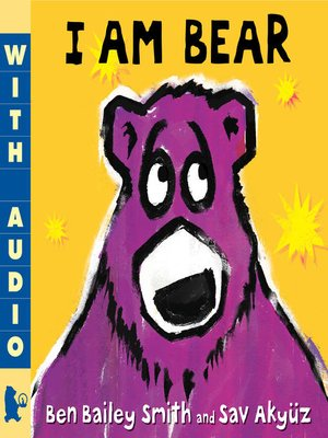 I Am Bear by Ben Bailey Smith. AVAILABLE eBook.