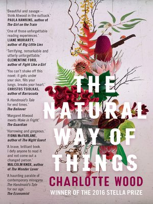 The Natural Way of Things by Charlotte Wood. AVAILABLE eBook.