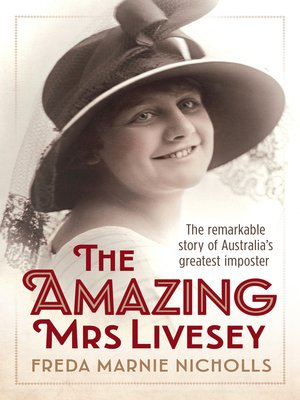 The Amazing Mrs Livesey by Freda Marnie Nicholls. AVAILABLE eBook.