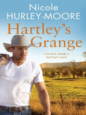 Hartley's Grange by Nicole Hurley-Moore. AVAILABLE eBook.