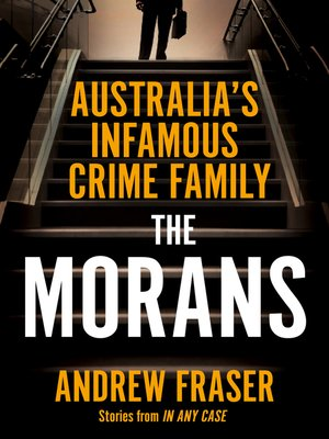 The Morans by Andrew Fraser. AVAILABLE eBook.