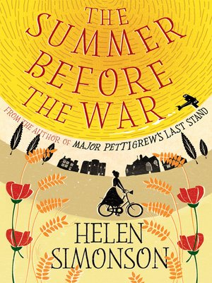 The Summer Before the War by Helen Simonson. AVAILABLE eBook.