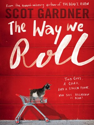 The Way We Roll by Scot Gardner. AVAILABLE eBook.