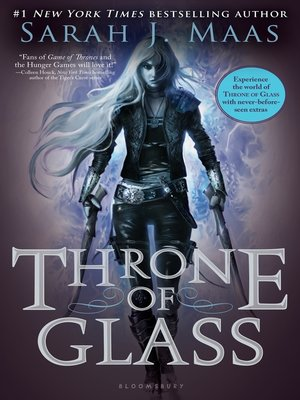 Throne of Glass by Sarah J. Maas. AVAILABLE eBook.