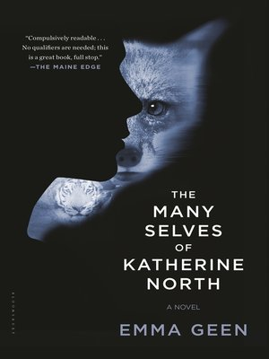 The Many Selves of Katherine North by Emma Geen. AVAILABLE eBook.